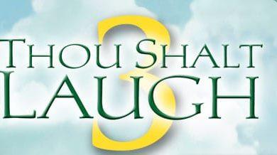 Photo of Thou Shalt Laugh