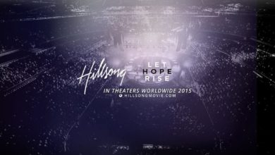 Photo of The Hillsong Movie – Final Trailer